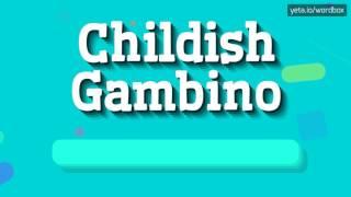 Download lagu CHILDISH GAMBINO HOW TO PRONOUNCE IT MP3