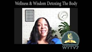 WYTV7 Simply Fitt Wellness and Wisdom Detoxing the Body