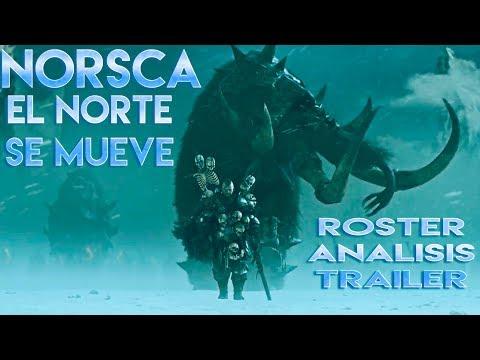 NORSCA ROSTER | ANALISIS | TRAILER | Total War WARHAMMER 2