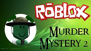 ROBLOX - Murder Mystery 2 - Mic talking with Ca!