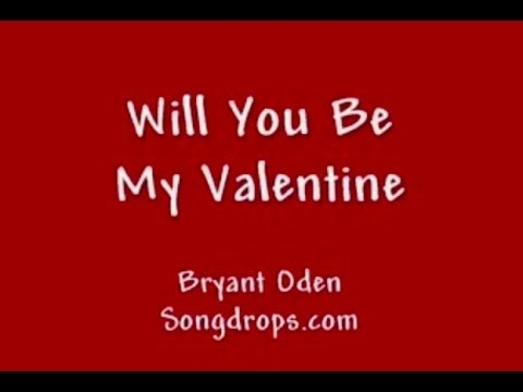 Valentines Day Song A Cute Love Song Be My Valentine Youtube