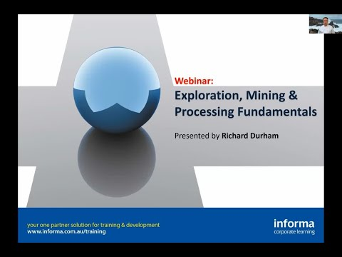 Webinar: Exploration, Mining & Processing Fundamentals