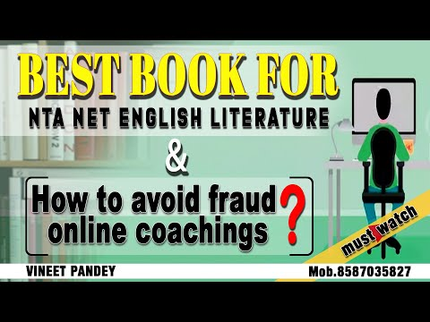 best books for ugc net english literature and HOW to avoid FRAUD online coachings ??