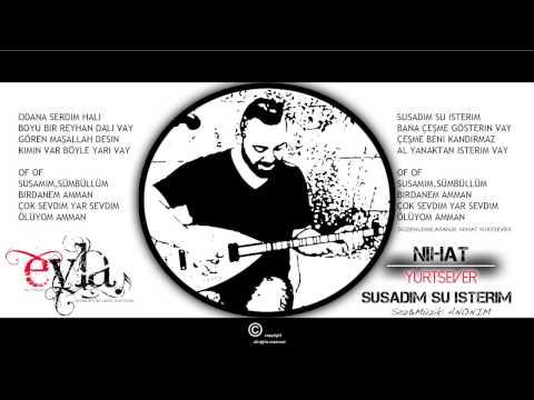 NIHAT YURTSEVER -SUSADIM SU ISTERIM 2015