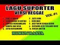 10 CHANT Suporter Versi Reggae - RUKUN RASTA