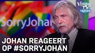 Johan reageert op #sorryjohan | VERONICA INSIDE