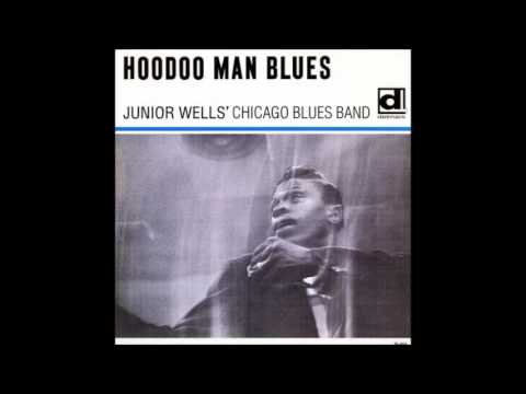 JUNIOR WELLS -  Hoodoo Man Blues 1965