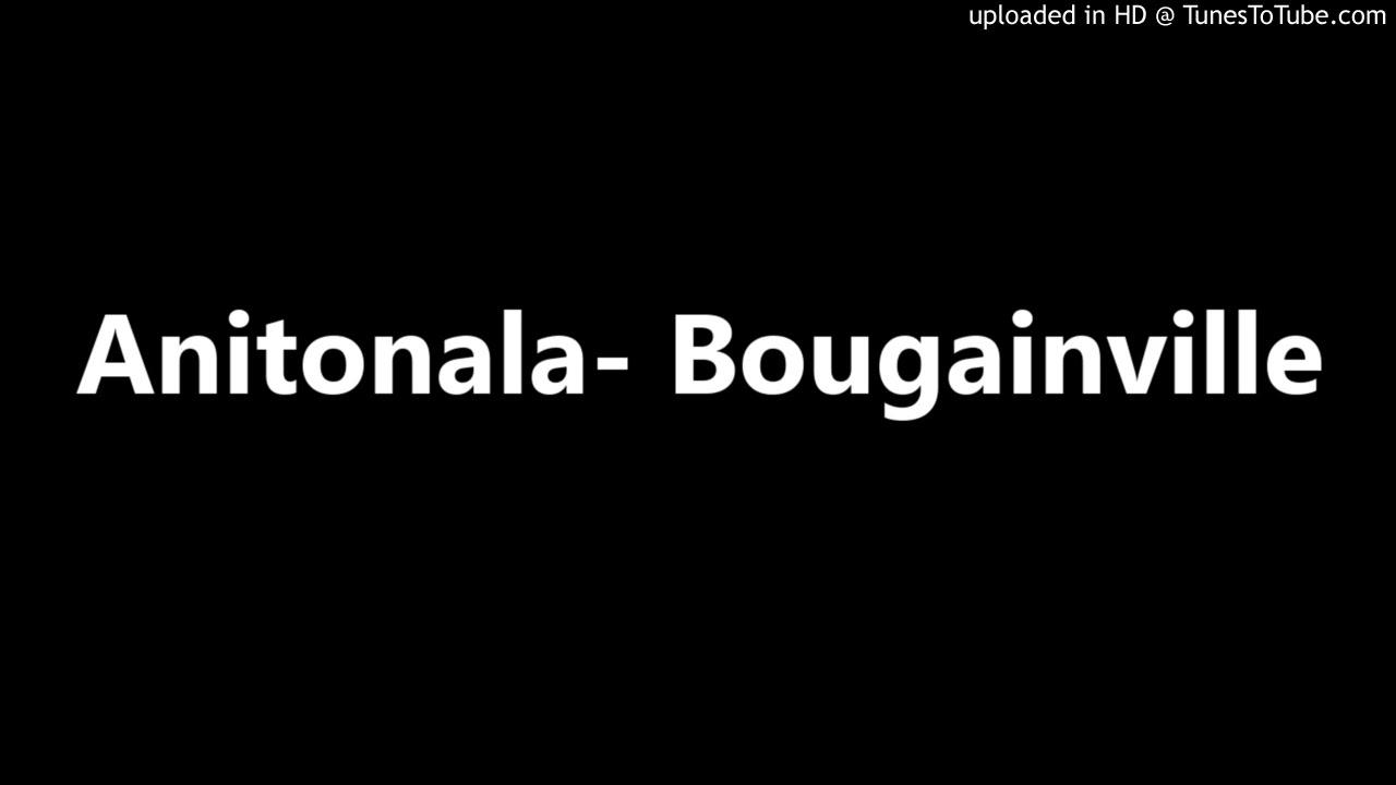 Download Anitonala- Bougainville