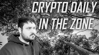 When Crypto Daily is in the Zone