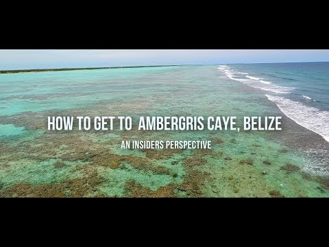 How To Get To Ambergris Caye, Belize - An Insider Perspective
