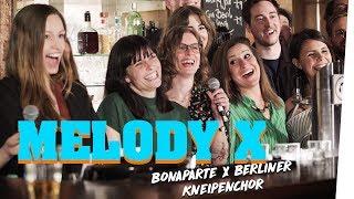 Melody X - Marti Fischer & Berliner Kneipenchor covern live Bonaparte