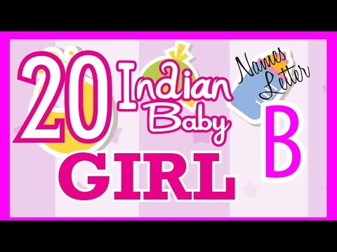 20 Indian Baby Girl Name Start with B, Hindu Baby Girl Names, Indian Name for Girls, Hindu Girl Name