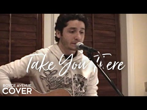 Sean Kingston — Take You There (Boyce Avenue acoustic cover) on Spotify & Apple