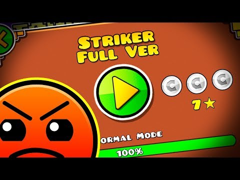 STRIKER FULL VERSION BY: BOTHERVAST233 || Geometry Dash 2.11