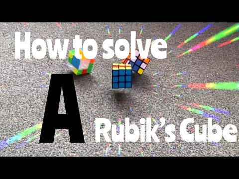 How To Solve A 3x3 Rubik's Cube - Tutorial for Adults & Kids