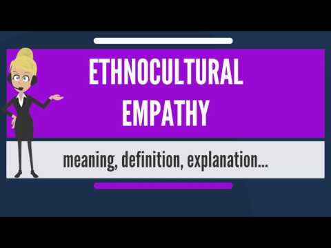 What is ETHNOCULTURAL EMPATHY? What does ETHNOCULTURAL EMPATHY mean?