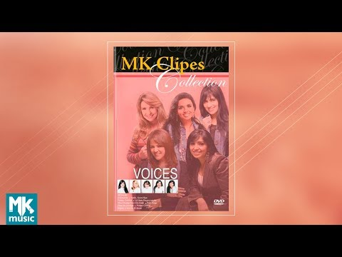 Voices - MK Clipes Collection (DVD COMPLETO)