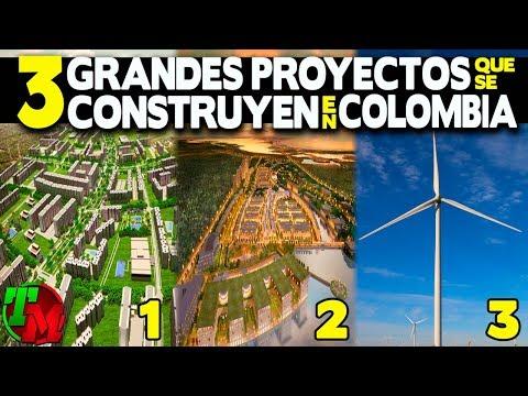 Tres Grandes Proyectos Que Se Construyen En Colombia
