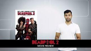 Deadpool 2 | Movie Review