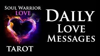 JAN 1 ❤️ 2019 DAILY LOVE MESSAGES Soul Warrior LOVE Tarot