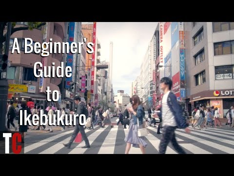 A Beginner's Guide to Ikebukuro