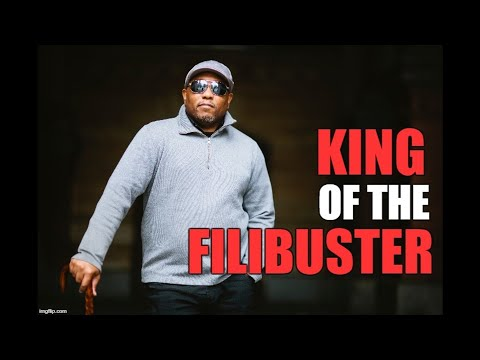 King Of The Filibuster