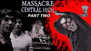 Massacre at Central High (Part 2)