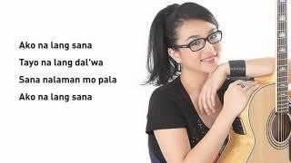 Repeat youtube video Ako Na Lang   Zia Quizon Lyrics