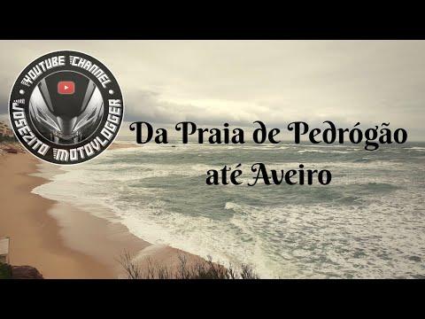 Da Praia de Pedrógão até Aveiro 😎