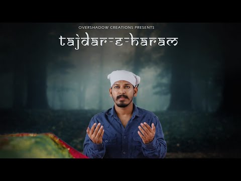 Tajdar E Haram Video Song | Satyameva Jayate | Atif Aslam | Kapil | Vishal | OverShadow Creations