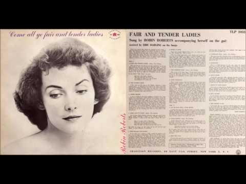 Come All ye Fair and Tender Ladies [LP] (Robin Roberts) (1959)