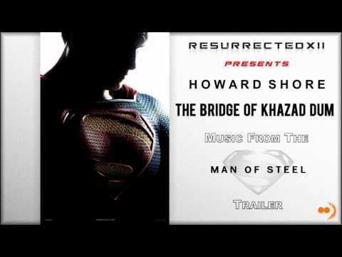 """Man of Steel - Trailer Music # 1 (Howard Shore - """"The Bridge of Khazad Dum"""") [HQ]"""