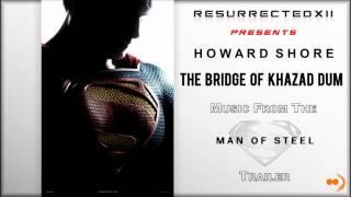 Man Of Steel Trailer Music 1 Howard Shore The Bridge Of Khazad Dum HQ