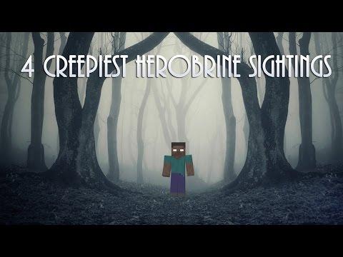 4 CREEPIEST Herobrine Sightings