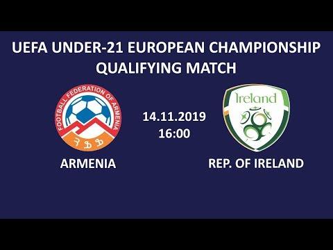 Armenia U-21 - Rep. Of Ireland U-21