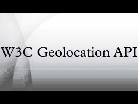 W3C Geolocation API