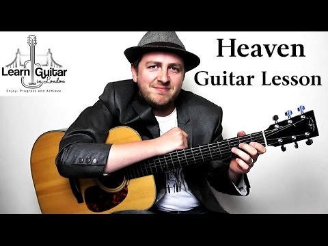 Heaven - Acoustic Guitar Lesson - Bryan Adams - Drue James