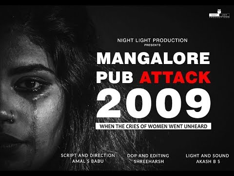 Manglore Pub Attack 2009 : When the cries of women went unheard.