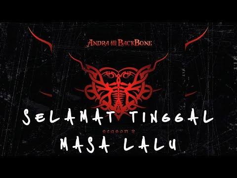 ANDRA AND THE BACKBONE | SELAMAT TINGGAL MASA LALU [LIRIK]