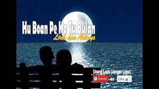 Hu Boan Pe Ho Tu Bulan - Lirik dan Arti Mp3
