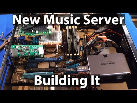 New Computer Music Server Building It Ultimate DIY HiFi Music Streamer