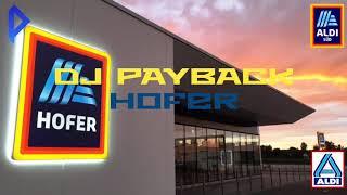 DJ Payback - Hofer (Hardstyle)
