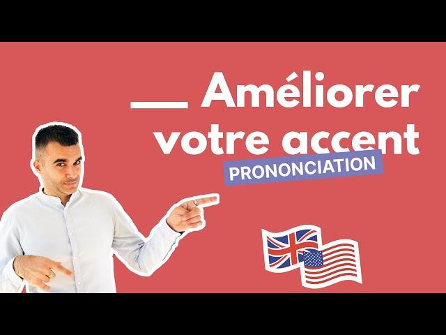 Prononciation anglaise : 30 minutes par jour pour améliorer votre accent et votre prononciation