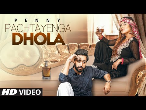 Pachtayenga Dhola: Penny (Full Song) Preet Hundal | Latest Punjabi Songs 2018