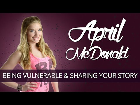 Importance of Being Vulnerable and Sharing Your Story
