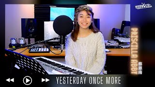 The Carpenters - Yesterday Once More Cover ( Priscilla Abby 蔡恩雨 )