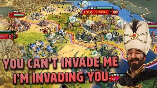 You Can't Invade Me, I'm Invading You - Ottoman Empire [#11] - Civilization VI Gathering Storm