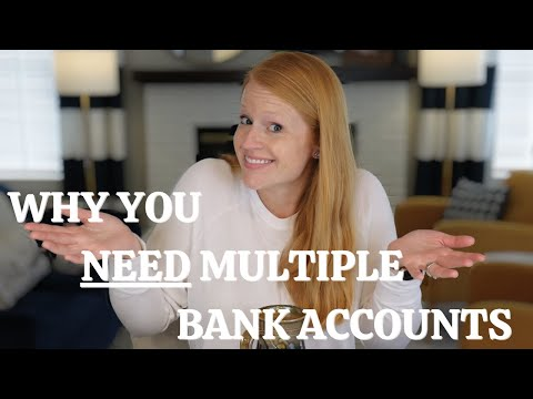 Bank Accounts: How Many Should You Have?   Organize Your Spending & Saving w/ Multiple Accounts