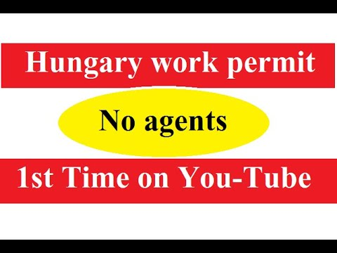 Hungary work visa or permit - apply without agent - get invitation letter from employer - full info