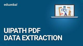 UiPath PDF Data Extraction   OCR Data Extraction   UiPath Tutorial   RPA Training   Edureka